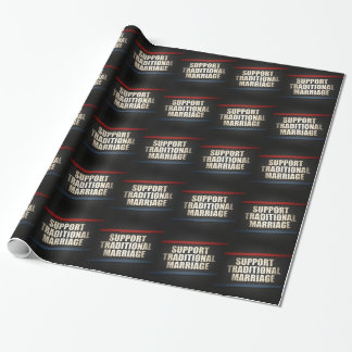 Support Traditional Marriage Wrapping Paper