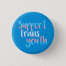 Support Trans Youth Badge Pinback Button