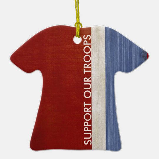 Support Troops and Veterans Military Patriotic Ceramic Ornament