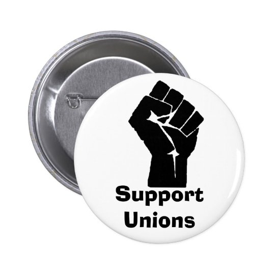 Support Unions Pinback Button