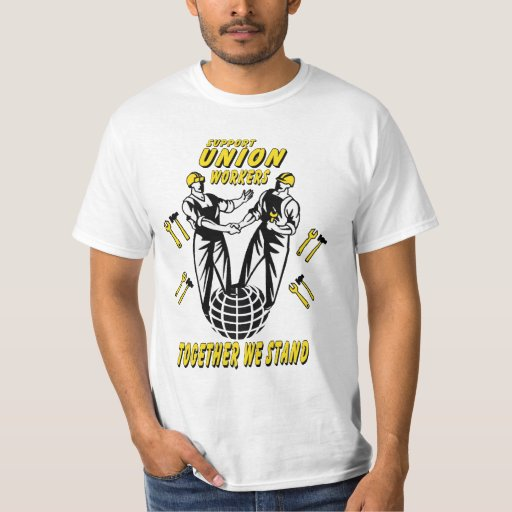 SUPPORT UNIONS T-SHIRT