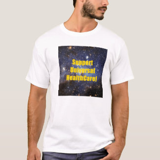 Support Universal HealthCare T-Shirt