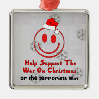 Support War On Christmas Metal Ornament