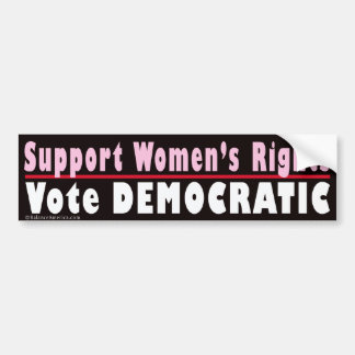 Support Women's Rights Bumper Sticker Car Bumper Sticker