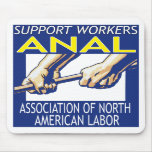 Support Workers Through ANAL Mouse Pads