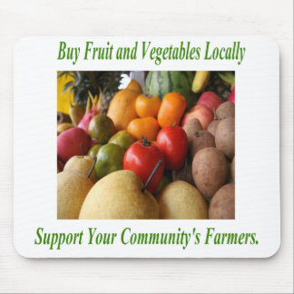 Support Your Community's Farmers. Mouse Pad