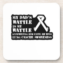 Support Your Dad & Raise Awareness for Lung Cancer Beverage Coaster