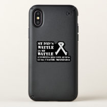 Support Your Dad & Raise Awareness for Lung Cancer Speck iPhone X Case