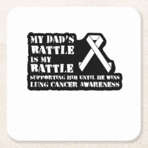 Support Your Dad & Raise Awareness for Lung Cancer Square Paper Coaster