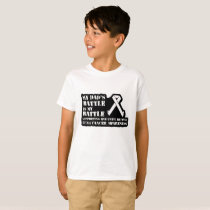 Support Your Dad & Raise Awareness for Lung Cancer T-Shirt