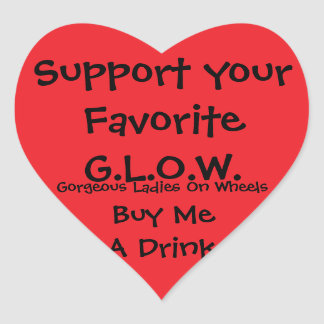 Support your favorite G.L.O.W. Heart Sticker
