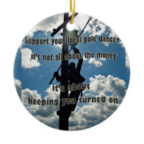 Support your Lineman Ceramic Ornament