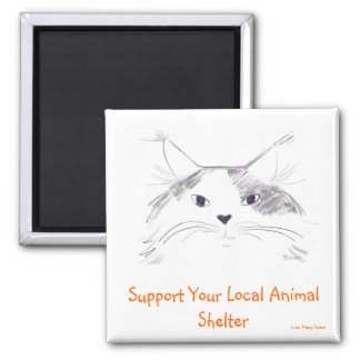 Support Your Local Animal Shelter 2 Inch Square Magnet
