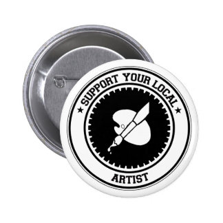 Support Your Local Artist Pinback Button