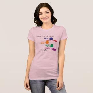 Support your local Artist -T-shirt T-Shirt