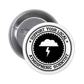 Support Your Local Atmospheric Scientist Button
