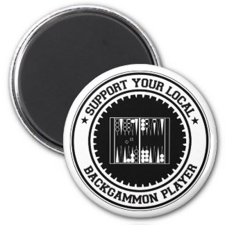 Support Your Local Backgammon Player Magnet