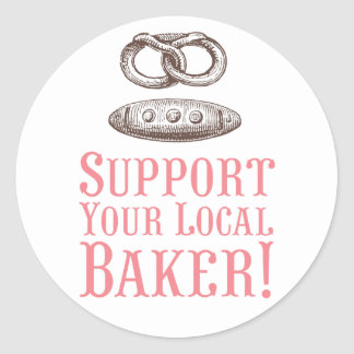 Support Your Local Baker Stickers