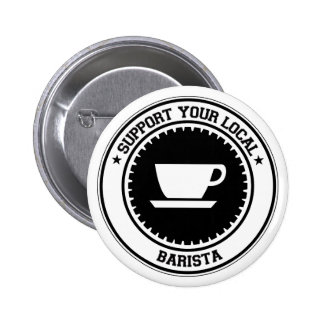 Support Your Local Barista Button