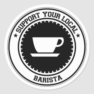 Support Your Local Barista Round Stickers