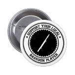 Support Your Local Bassoon Player Button