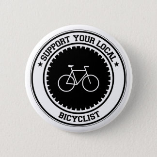 Support Your Local Bicyclist Pinback Button