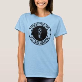 Support Your Local Civil War Reenactor T-Shirt
