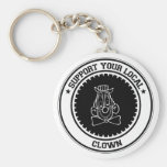 Support Your Local Clown Keychain