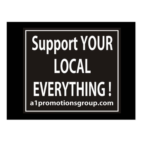 Support Your Local Everything Postcard