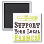 Support Your Local Farmer! Magnet