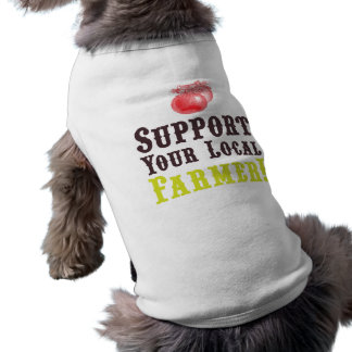 Support Your Local Farmer! Pup Shirt