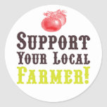 Support Your Local Farmer! Stickers
