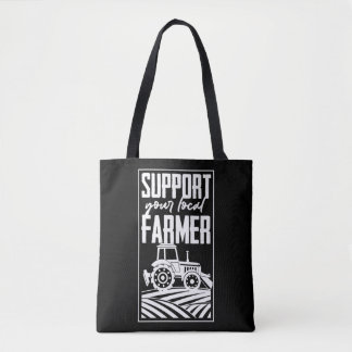Support Your Local Farmer Tractor Life Agriculture Tote Bag