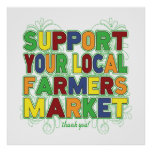Support Your Local Farmers Market Poster