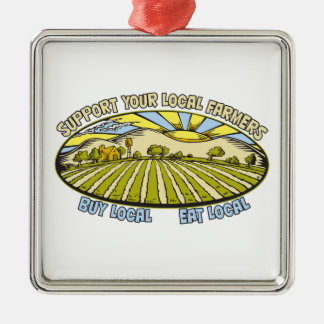 Support Your Local Farmers Metal Ornament