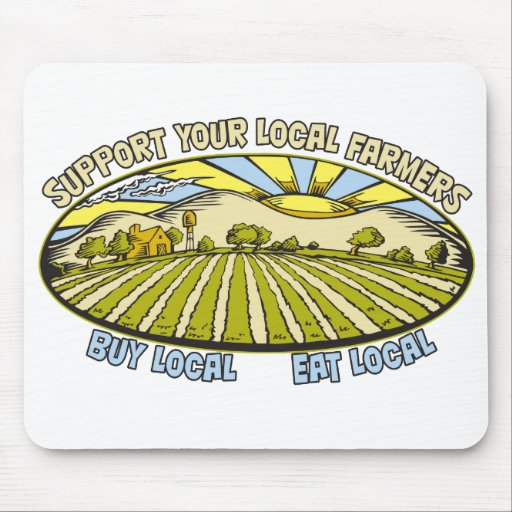 Support Your Local Farmers Mouse Pad