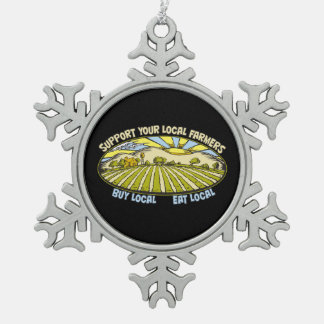Support Your Local Farmers Snowflake Pewter Christmas Ornament