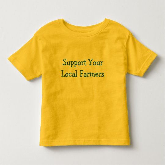 Support Your Local Farmers Toddler T-shirt