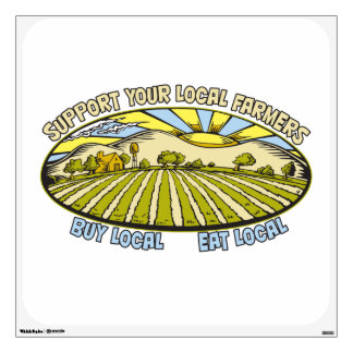 Support Your Local Farmers Wall Graphic