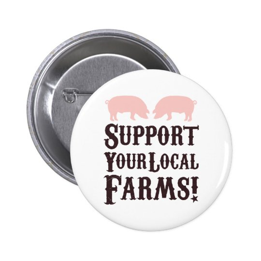 Support Your Local Farms! Button