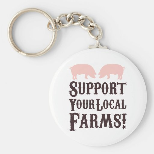 Support Your Local Farms! Keychain