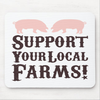 Support Your Local Farms! Mousepad