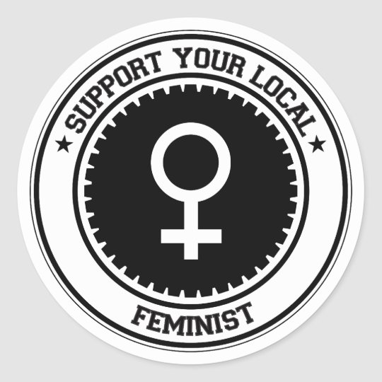 Support Your Local Feminist Classic Round Sticker