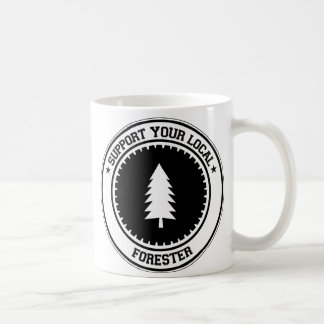 Support Your Local Forester Coffee Mugs