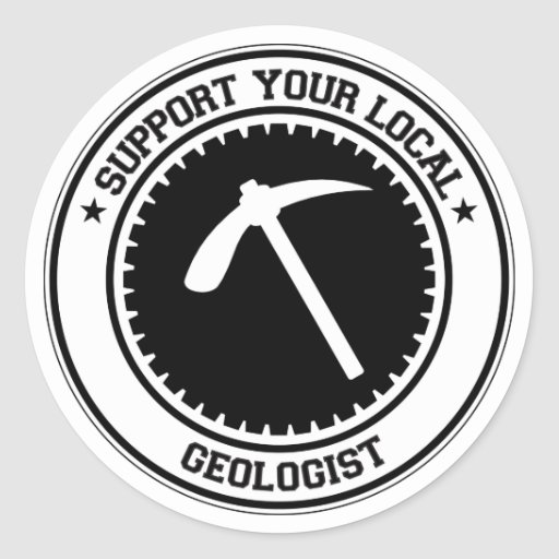 Support Your Local Geologist Sticker