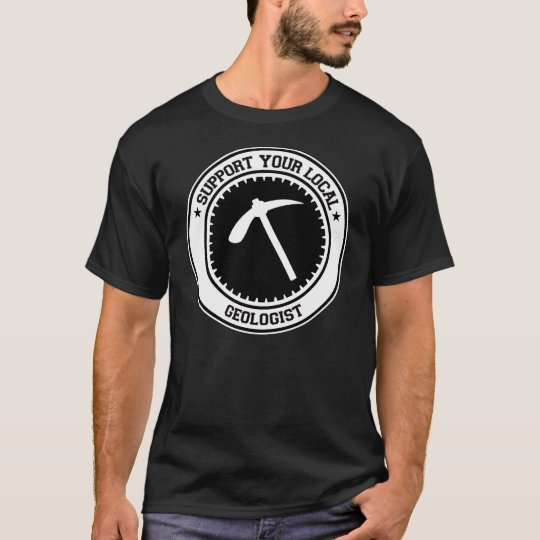 Support Your Local Geologist T-Shirt