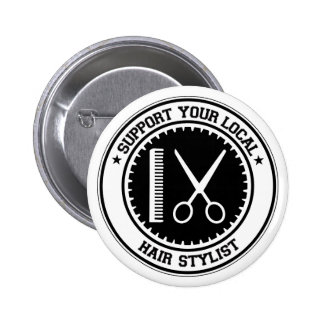 Support Your Local Hair Stylist Button