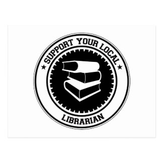 Support Your Local Librarian Post Card