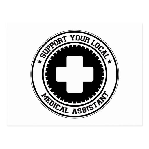 Support Your Local Medical Assistant Postcards