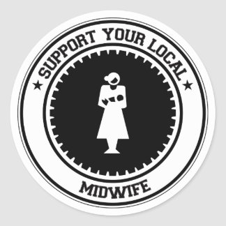 Support Your Local Midwife Classic Round Sticker
